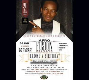 Jerome's Birthday, Afro Fusion Fridays