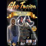 Afro Fusion, A Sagittarius Blazer & Heels Party- Chris Birthday